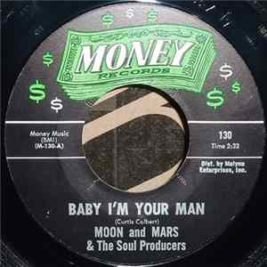 Moon And Mars - Baby I'm Your Man / I'll Go Back MP3