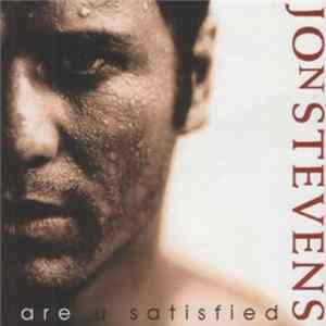 Jon Stevens - Are U Satisfied MP3