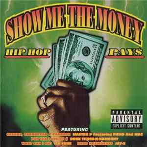 Various - Show Me The Money: Hip Hop Pay$ MP3