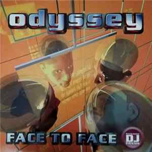 Odyssey - Face To Face MP3