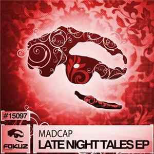 Madcap - Late Night Tales EP MP3