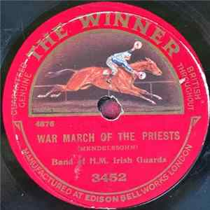 "Band Of H.M. Irish Guards - War March Of The Priests / ""Norma"" Selection MP3"