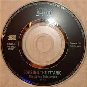 Gavin Bryars - Raising The Titanic - The Aphex Twin Mixes MP3