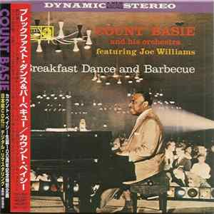 Count Basie And His Orchestra Featuring Joe Williams - Breakfast Dance And Barbecue MP3