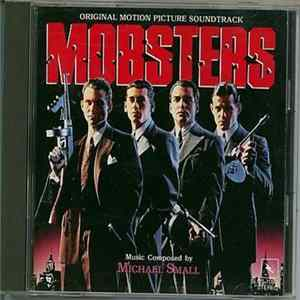 Michael Small - Mobsters (Original Motion Picture Soundtrack) MP3