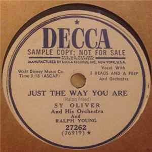 Sy Oliver And His Orchestra And Ralph Young - To Think You've Chosen Me! / Just The Way You Are MP3