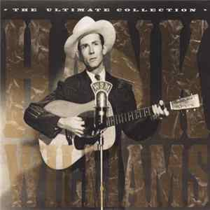 Hank Williams - The Ultimate Collection MP3