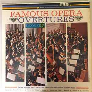 Italian National Opera Orchestra Under The Direction Of Guiseppe Rossi - Famous Opera Overtures MP3