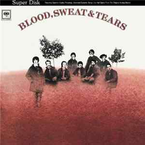 Blood, Sweat & Tears - Blood, Sweat & Tears MP3