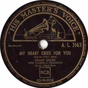Dinah Shore / Ralph Flanagan & His Orchestra - My Heart Cries For You / I Remember The Cornfields MP3