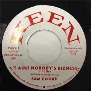 Sam Cooke - 'T Aint Nobody's Bizness (If I Do) / No One (Can Ever Take Your Place) MP3
