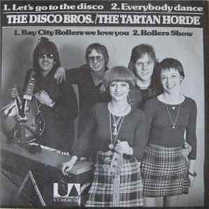 The Disco Bros. / The Tartan Horde - The Disco Bros. / The Tartan Horde MP3