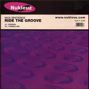 Nick Sentience - Ride The Groove MP3