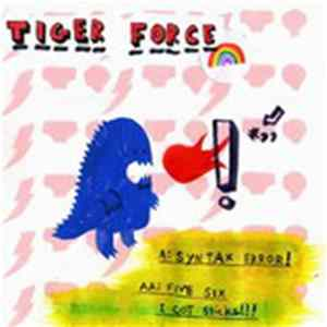 Tiger Force - Syntax Error! / Five Six I Got Sticks MP3