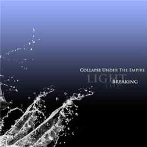 Collapse Under The Empire - Breaking The Light MP3