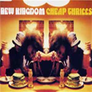 New Kingdom - Cheap Thrills MP3