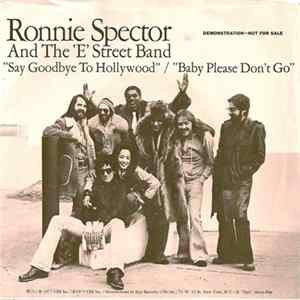 Ronnie Spector And The E-Street Band - Say Goodbye To Hollywood MP3