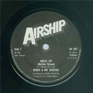 Derek & Mr. Burton - Knees Up! (Mother Brown) MP3