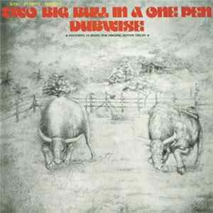 King Tubby's - Two Big Bull In A One Pen Dubwise MP3