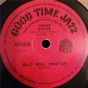 Jelly Roll Morton - Finger Buster / Creepy Feeling MP3