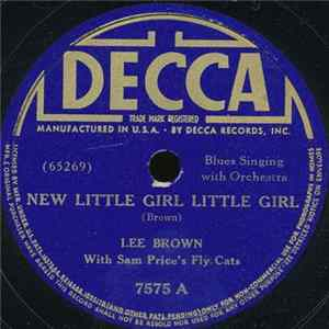 Lee Brown With Sam Price's Fly Cats - New Little Girl Little Girl / Moanin' Dove MP3