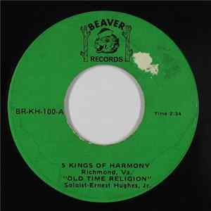 5 Kings Of Harmony - Old Time Religion / Lord Jesus MP3