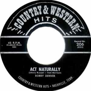 Bobby Denver - Act Naturally / Wings Of A Dove MP3