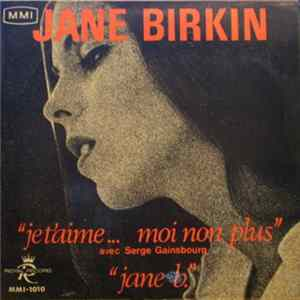 Jane Birkin & Serge Gainsbourg - Je T'aime... Mon Non Plus MP3