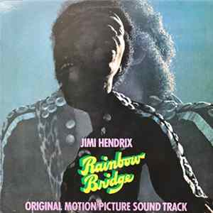 Jimi Hendrix - Rainbow Bridge / Original Motion Picture Sound Track MP3