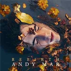 Andy Mar - Rebirth MP3